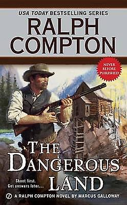 The Dangerous Land by Ralph Compton - Marcus Galloway - 9780451470355