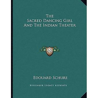 The Sacred Dancing Girl and the Indian Theater by Edouard Schure - 97