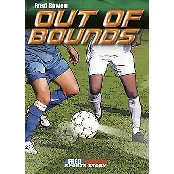Out of Bounds by Fred Bowen - 9781561458455 Book