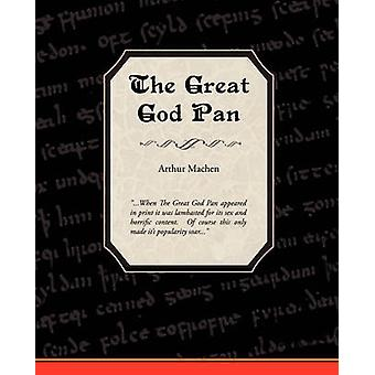 The Great God Pan by Arthur Machen - 9781605977843 Book