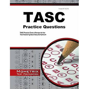 Tasc Practice Questions - Tasc Practice Tests and Exam Review for the