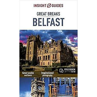 Insight Guides Great Breaks Belfast by Insight Guides - 9781786716309