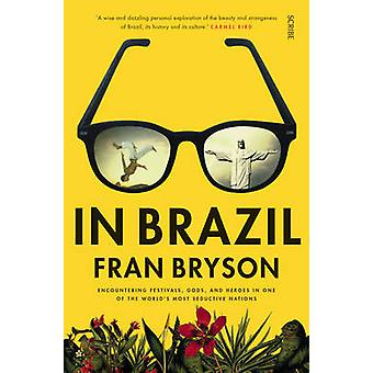 In Brazil (New edition) by Fran Bryson - 9781925228373 Book
