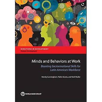 Mielissä ja käyttäytymistä työssä - vahvistaa Socioemotional taitoja Latin