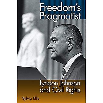 Freedom's Pragmatist