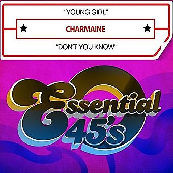 Charmaine - Young Girl / Don't You Know USA import