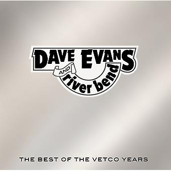 Dave Evans & River Bend - Best of the Vetco Years [CD] USA import