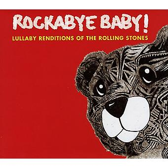 Rockabye Baby! - Lullaby Renditions of the Rolling Stones [CD] USA import