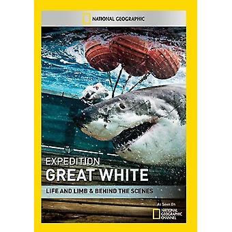Expedition Great White: Importieren Sie Leben & Glied & hinter den USA [DVD]