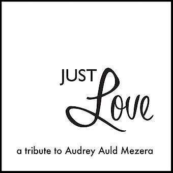 Audrey Auld - elske bare en hyldest til Audrey Auld Mezera [CD] USA import
