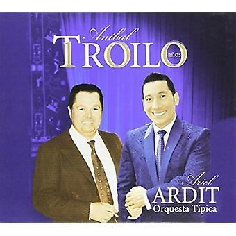 Ariel Ardit - Anibal Troilo 100 Anos [CD] USA import