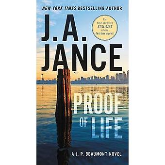 Proof of Life - A J. P. Beaumont Novel by J. A Jance - 9780062657558 B