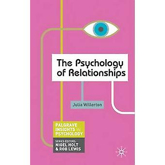The Psychology of Relationships by Julia Willerton - 9780230249417 Bo