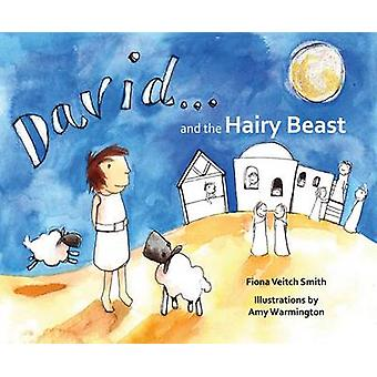 David and the Hairy Beast by Fiona Veitch Smith - Amy Barnes - 978028