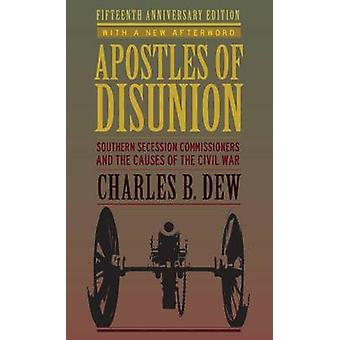 Apostelen van geruzie - zuidelijke afscheiding commissarissen en de oorzaken