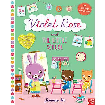 Violet Rose and the Little School Sticker Activity Book by Jannie Ho