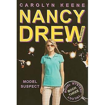 Modelu podejrzanego - Rezerwuj trzy - Model trylogii tajemnicy przez Carolyn Keene - 9