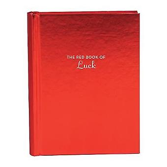 The Red Book of Luck by The Red Book of Luck - 9781452169750 Book