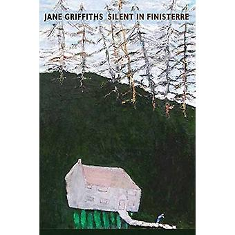 Silent in Finisterre by Jane Griffiths - 9781780373560 Book