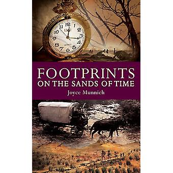 Footprints on the Sands of Time by Joyce Munnich - 9781922175908 Book