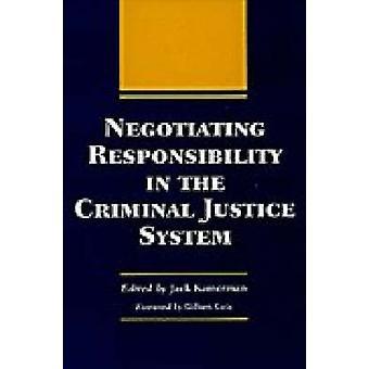 Förhandlar om ansvar i det straffrättsliga rättssystemet (2) av Ja