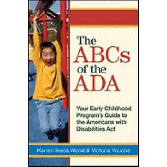 L'ABC de l'ADA - Guide du programme de votre enfance à l'Amer