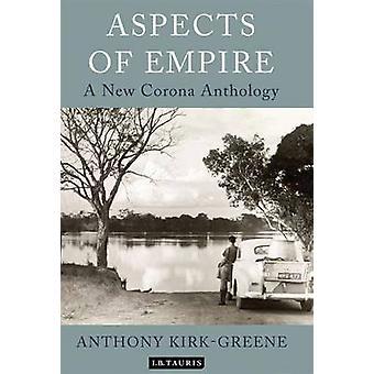 Aspects of Empire - A New Corona Anthology by Anthony Kirk-Greene - 97