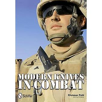 Modern Knives in Combat by Dietmar Pohl - 9780764337666 Book