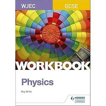 Livro de física WJEC GCSE por GCSE WJEC física de pasta de trabalho - 9781510419