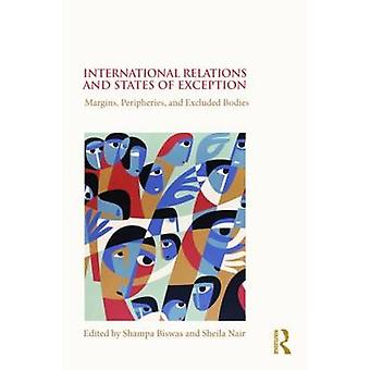 International Relations and States of Exception - Margins - Peripherie