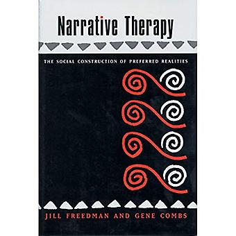 Terapia narrativa: A construção de preferência realidades sociais (livro de profissional A Norton)