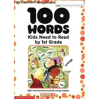 100 Words Kids Need to Read: 1st Grade