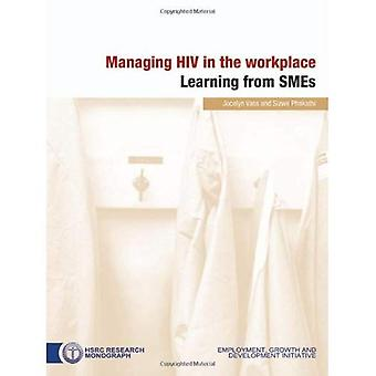 Managing HIV in the Workplace: Learning from SMEs