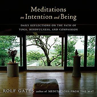 Meditations on Intention and Being: Daily Reflections on the Path of Yoga, Mindfulness, and Compassion (Anchor...
