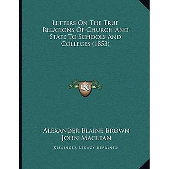 Letters on the True Relations of Church and State to Schools and Colleges (1853)