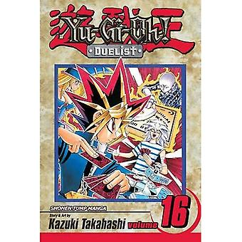 YU-GI-OH the Duelist: v. 16 (Yu-GI-Oh! Duelist)