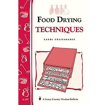 Food Drying Techniques (Storey Country Wisdom Bulletin)