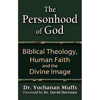 Personhood Guds: biblisk teologi, människors tro och den gudomliga avbild