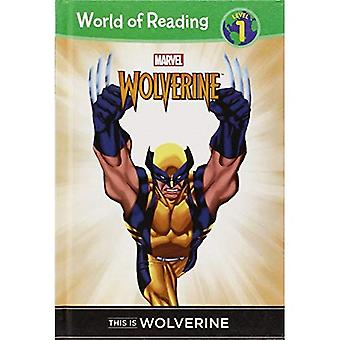 Dit Is Wolverine (World of lezing: niveau 1)