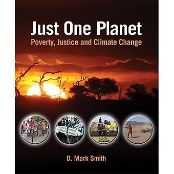Just One Planet: Poverty, Justice, and Climate Change