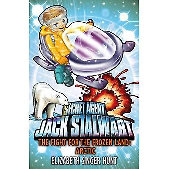 Jack Stalwart Arctic: Fight for the Frozen Land: Jack Stalwart: Danger on the Frozen Land: Arctic