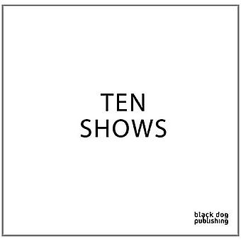 Ten Shows (Or Gallery)