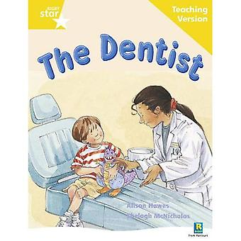 The Dentist: Yellow Level (Rigby Star Guided)