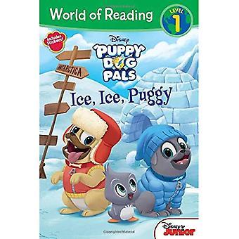 Puppy Dog Pals Ice, Ice, Puggy (World of Reading: Level 1)