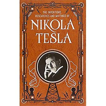 Inventions, Researches and Writings of Nikola Tesla (Barnes & Noble Collectible� Classics: Omnibus Edition) (Barnes & Noble Leatherbound Classic Collection)