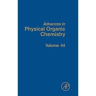 Advances in Physical Organic Chemistry by Richard & John