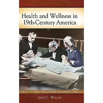 Saúde e bem-estar na América 19thCentury por Waller & John C