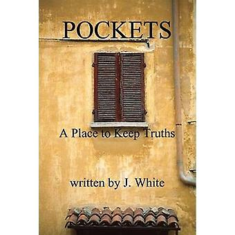 Pockets by White & J.