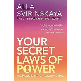 Din hemmelige love af magt ved Svirinskaya & Alla