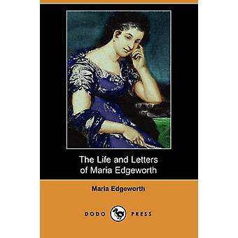 The Life and Letters of Maria Edgeworth by Edgeworth & Maria